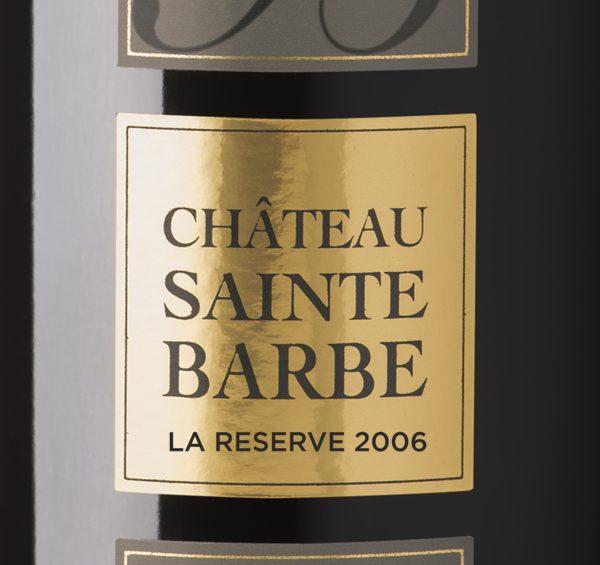 Château Sainte Barbe - La reserve 2006