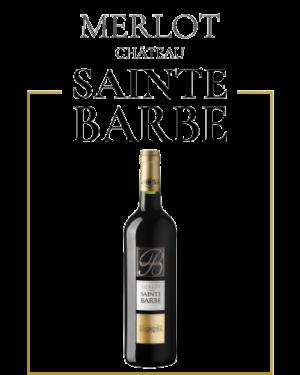 Merlot du Château Sainte Barbe